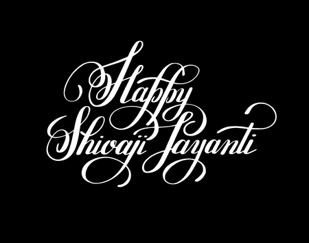 Happy Shivaji Jayanti handwritten ink lettering inscription for indian winter holiday, calligraphy illustration