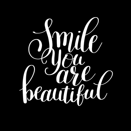 beautiful smile: smile you are beautiful phrase hand lettering positive quote, inscription for invitation and greeting card, prints and posters, handwritten calligraphic vector illustration