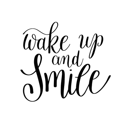 wake up and smile handwritten calligraphy lettering quote to valentines day design greeting card, poster, banner, printable wall art, t-shirt and other, illustration Vector Illustration