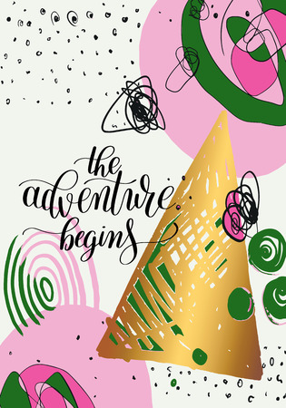 begins: the adventure begins handwritten positive inspirational quote brush typography to printable wall art Illustration