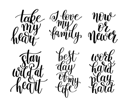 scripts: set of 6 handwritten lettering positive quotes about life, black and white calligraphy illustration posters collection