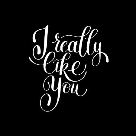 music lyrics: Realmente me gustas. Carta de amor, mensaje de texto Inglés de escritura a mano de la caligrafía, Ilustración Manuscrito Blanco y Negro, Día de San Valentín, 14 de Febrero de felicitación para el Amante
