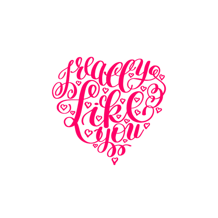 really: I Really Like You. Love Letter on Heart Shape, Text English Hand