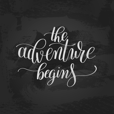 writting: the adventure begins handwritten positive inspirational quote br Illustration