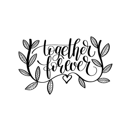 quot: together forever hand written lettering love and friendship quot Illustration