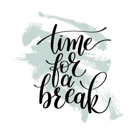 Le temps d'une pause vecteur Phrase texte Illustration
