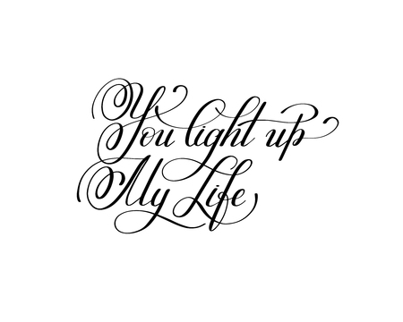 love life: you light up my life handwritten love lettering to Valentines D