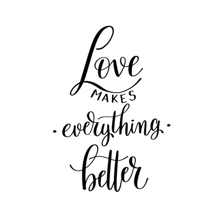 family holiday: love makes everything better black and white hand written letter