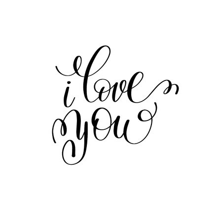 wrote: i love you black and white hand written lettering about love to Illustration