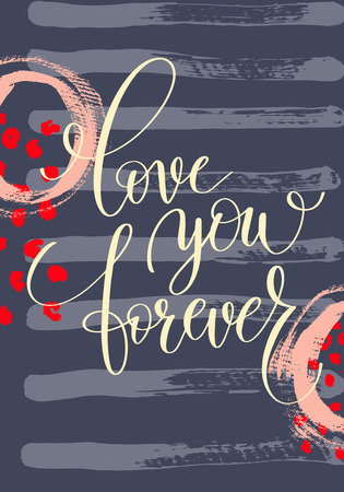 abstract love: love you forever hand written lettering on abstract painting pat