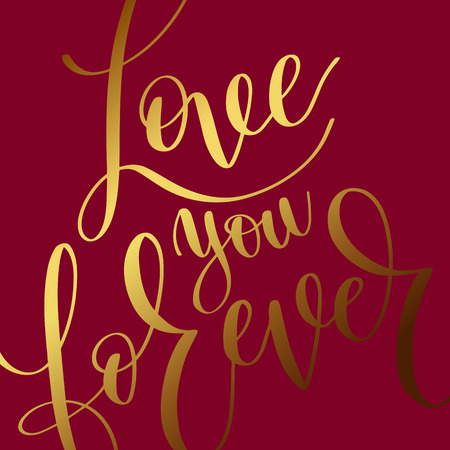 love you forever gold hand written lettering romantic quote Illustration