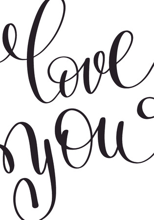 about you: love you black and white hand written lettering about love