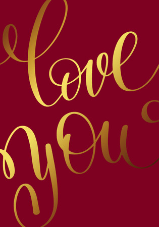 i love you gold hand written lettering about love Illustration