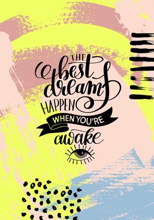 awake: the best dreams happen when youre awake