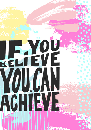 motivational: if you believe you can achieve black hand written lettering