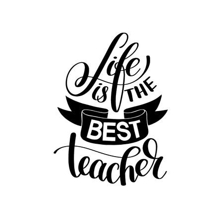 best teacher stock photos and images 123rf ESL Teacher Resume life is the best teacher black and white hand written lettering illustration