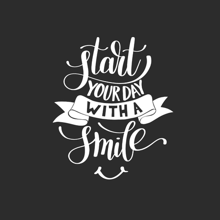 customizable: Start Your Day With a Smile vector Text Phrase Illustration