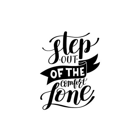 step out of the comfort zone hand written lettering positive mot