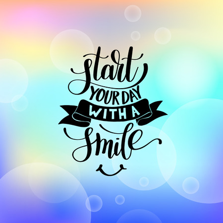 Start Your Day With a Smile vector Text Phrase Illustration on b