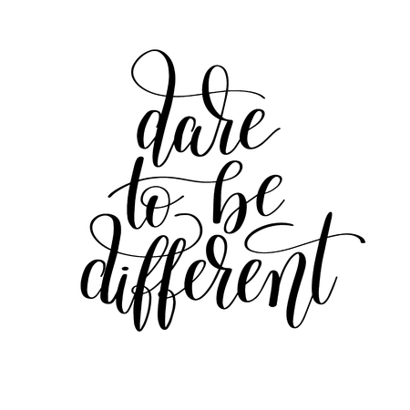 Dare to be different handwritten lettering positive quote poster