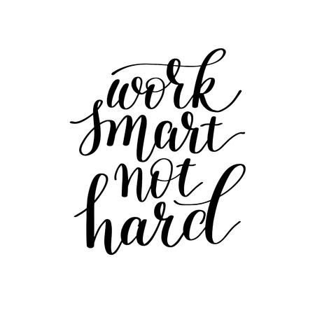 Work smart not hard hand lettering about optimization Illustration