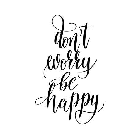 be happy: do not worry be happy inspirational quote about summer travel Illustration