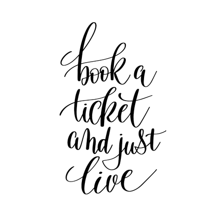 book a ticket and just live inspirational quote about summer tra