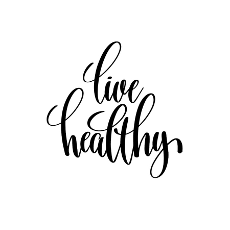 health and fitness: live healthy black and white hand written lettering positive quo Illustration