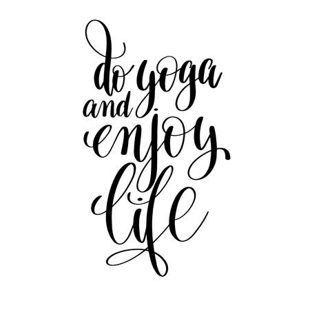 do: do yoga and enjoy life black and white hand lettering inscriptio