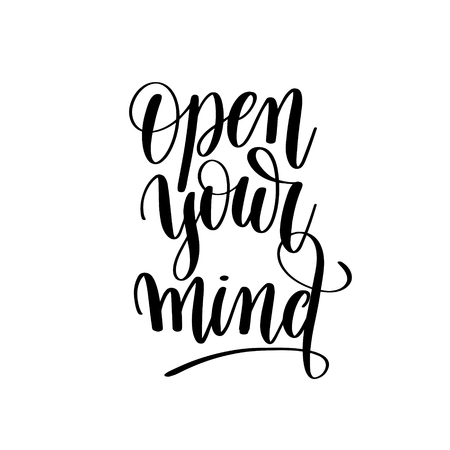 open type font: open your mind black and white motivational and inspirational po Stock Photo