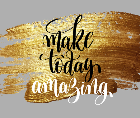 make today amazing hand written lettering positive quote Vettoriali