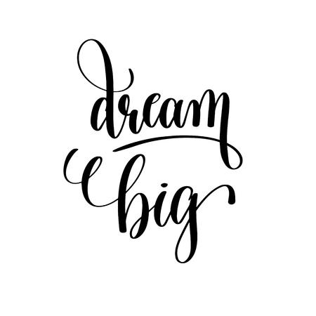 dream big black and white hand lettering Illustration