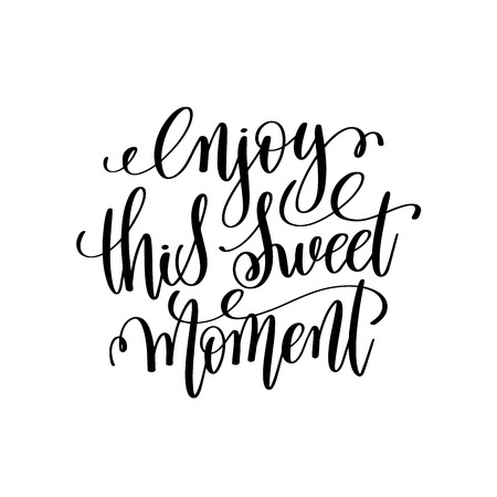 enjoy this sweet moment hand written lettering Фото со стока - 82407398