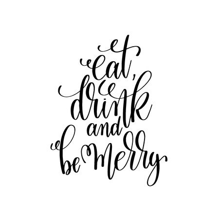 eat, drink and be merry hand lettering inscription to winter hol Çizim