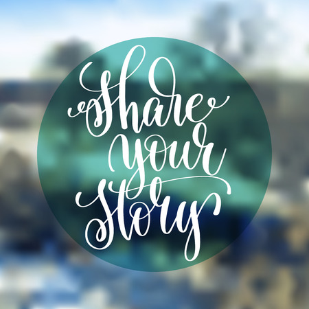 Share your story hand lettering poster. Stock fotó - 83633823