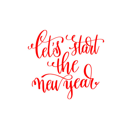lets start the new year red hand lettering inscription to chris