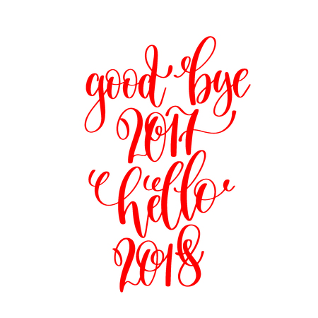 good bye 2017 hello 2018 - red hand lettering inscription to chr