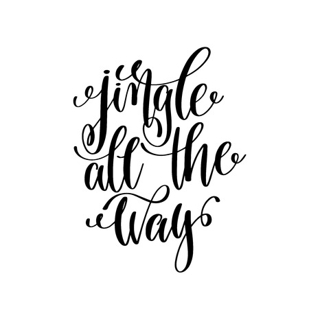 jingle all the way hand lettering positive quote to christmas ho Çizim