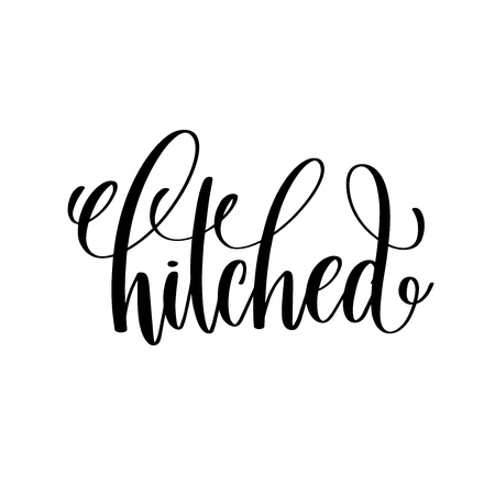 hitched black and white hand ink lettering phrase celebration Illustration