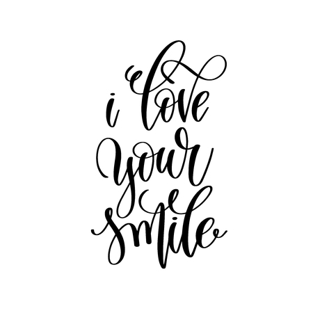 i love your smile hand lettering romantic quote