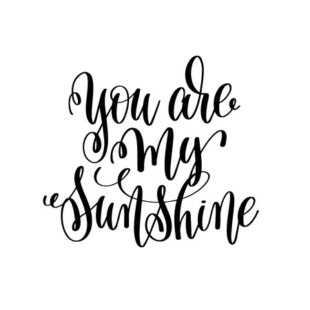 you are my sunshine hand lettering romantic quote