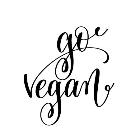go vegan - hand lettering inscription to healthy life Illustration