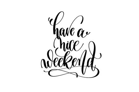 즐거운 주말 동기 부여와 감동적인 견적을 가져라.