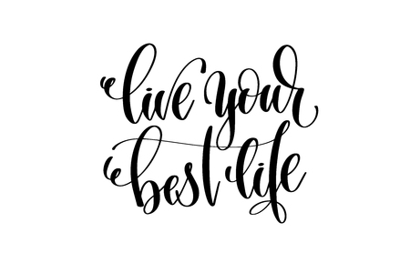 Live your best life hand written lettering