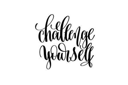 Challenge yourself hand written lettering