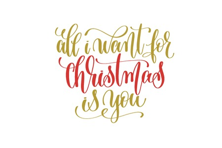 all i want christmas is you hand lettering holiday red and gold