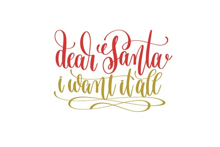 dear santa i want it all hand lettering holiday red and gold ins