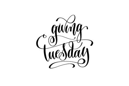 Giving Tuesday hand lettering inscription to november holiday