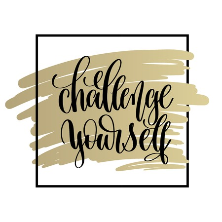 challenge yourself hand lettering motivation and inspiration pos