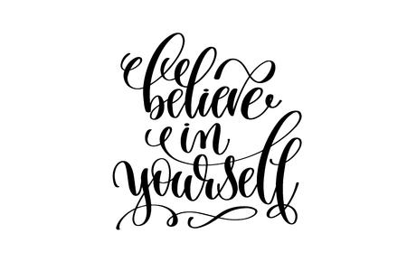 croyez à vous main écrit lettrage citation positive